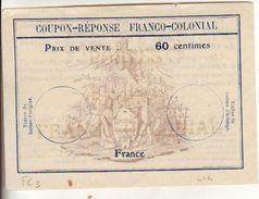 Coupon-réponse Franco-colonial 60 Centimes - Modèle FC3 - CRI IAS IRC - Ganzsachen