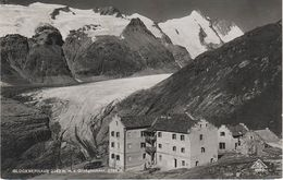 AK Großglockner Glocknerhaus Gasthof Hotel Baude Pasterzengletscher Pasterze Gletscher A Heiligenblut Kals Matrei Kaprun - Heiligenblut