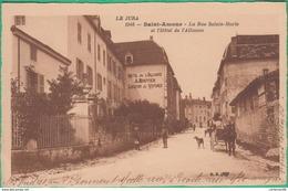39 - Saint Amour - La Rue Sainte Marie Et L'Hôtel De L'Alliance - Editeur: B.F N°1946 - Otros Municipios