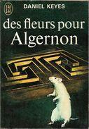 J'ai Lu 427 - KEYES, Daniel - Des Fleurs Pour Algernon (1972, TBE) - J'ai Lu