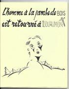 L Homme à La Jambe De Bois Est Retourné à Douaumont Guy Duvoir -  WW1 Guerre - Plaquette De 1967 - 1914-18