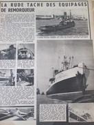 1949  La Rude Tache Des Remorqueurs LE   RISBAN  PORT DE BOULOGNE SUR MER - Vieux Papiers