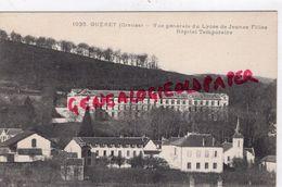 23 GUERET - VUE GENERALE DU LYCEE DE JEUNES FILLES  HOPITAL TEMPORAIRE - EDITEUR DE NUSSAC N° 1035 - Guéret
