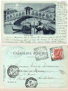 """VENEZIA - Ponte Di Rialto  - Carte Dite """"A La Lune""""  1900 (99144) - Italia"""