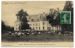 E5 17 CHATEAU DE GIBAUD Par Le Fouilloux Avec Les Vaches 1912 - France