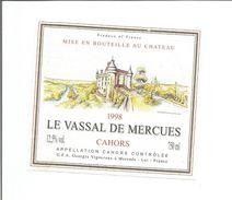 """Etiquette De VIN FRANCAIS - CAHORS """" Le Vassal De Mercues 1998 """" - Castles"""