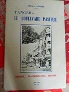TANGER : TANGER...LE BOULEVARD PASTEUR -1978 EPUISE PAR ISAAC J.ASSAYAG-124 PAGES AVEC PHOTOS - Cultura