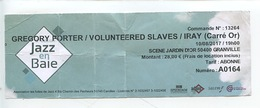 Ticket Jazz En Baie : Gregory Porter - Volunteered Slaves - Iray (Carrré D'or) Jardin Dior Granville - Tickets D'entrée