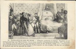 Naissance Du Roi De ROME , Le 20 Mars 1811 - Historical Famous People