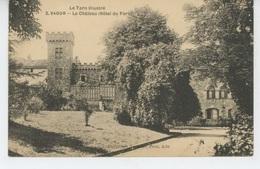 VAOUR - Le Château (Hôtel Du Parc) - Vaour