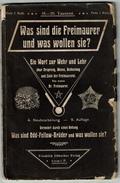 FRANC MACONNERIE Was Sind Die Freimaurer Und Was Wollen Sie? Ein Wort Zu Wehr Und Lehr ... 1905 - 115 Pp. - 3 Scans - Livres, BD, Revues