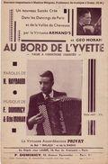 Au Bord De L'Yvette Valse Paroles H.Raybaudi, Musique F.Dominicy & Géo Moran, Virtuose Accordéoniste Privat BE - Partitions Musicales Anciennes