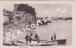 30  Pont St  Esprit  Vue Du Port Et Commencement Du Pont - Pont-Saint-Esprit