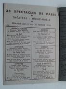38 Spectacles De PARIS Théatres - Music Anno 1950 ( Folder / Pliant : Voir Photo ) Pub. Champagne De Castellane ! - Dépliants Touristiques