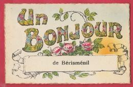 Bérisménil - Un Bonjour De ... - Jolie Carte Fantaisie ( Voir Verso ) - La-Roche-en-Ardenne