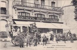SAINT-MALO - Départ Du Break D'Excursions - Continental Hôtel Restaurant - Belle Carte En TBE - Saint Malo