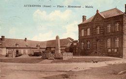 AUTREPPES  (Aisne)  -  Place - Monument - Mairie - Andere Gemeenten