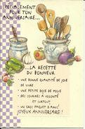Spécialement Pour Ton Anniversaire , La Recette Du Bonheur - Birthday