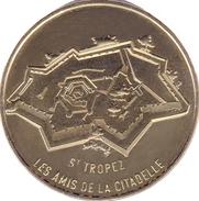 83 VAR SAINT TROPEZ LES AMIS DE LA CITADELLE MÉDAILLE MONNAIE DE PARIS 2016 JETON TOKEN MEDALS COINS - 2016