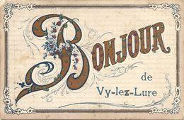 70   VY  LES    LURE   BONJOUR  DE  VY  LES  LURE  ( BRILLANTS  ) - Altri Comuni