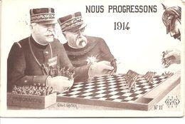 CPA Patriotique  NOUS  PROGRESSONS 1914 - Guerre 1914-18