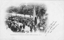 Le Creusot N 2 Manifestations Socialistes Du 14 Juillet 1899 - Le Creusot