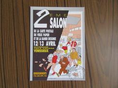 2 Eme Salon De La Carte Postale Du Vieux Papier  Et De La Bande Déssinée à Vénissieux    ( Rhône ) - Collector Fairs & Bourses
