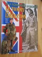 Grand Livre Fort Cartonnage LE TOMMY DE LA LIBERATION DE LA NORMANDIE A LA BALTIQUE TOME 1 , 144 Pages , Papier Glacé , - Guerra 1939-45