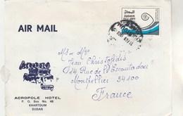SOUDAN SUDAN - Lettre Avion  Entête Hotel Acropole Khartoum Pour Montpellier France  - Lettre N° 5 - Soudan (1954-...)