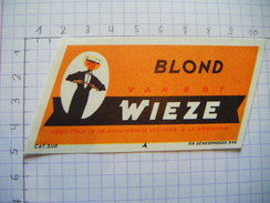 ETIQUETTE BLOND  BRASSERIE VAN ROY WIEZE -3 - Bière