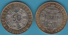 AUSTRIA Österreich 50 Schilling 1998 Présidence UE EU PRÄSIDENTSCHAFT BIMETAL - Austria