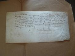 Maison De François II Pièce Signée Sur Velin Par De Chaumont Secrétaire Du Dauphin 25/08/1555 Certification O.Odenyn - Documentos Históricos