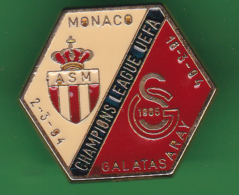52346- Pin's.-Football.Monaco.Galatasaray.UEFA. - Voetbal