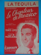 La Tequila Mambo De Opérette Le Chanteur De Mexico Luis MARIANO Paroles Raymond Vincy Musique Francis Lopez - Partitions Musicales Anciennes