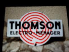 Plaque émaillée  THOMSON ÉLECTRO MENAGER - Advertising (Porcelain) Signs