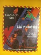 5029 - Escalade 1986 Les Perrières Gamay De Peissy Genève Suisse - Sonstige