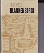 BLANKENBERGE Par BILE, Elie, 1971, 320 Pages Histoire Geschiedenis - Histoire