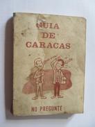 GUIA DE CARACAS, NO PREGUNTE. - Books, Magazines, Comics