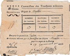 19 Germinal An 3 - ARMÉE Des PYRÉNÉES-ORIENTALES - Brigade Du Gal. MARTIN - BON Pour 13 RATIONS De VIANDE - Documents Historiques