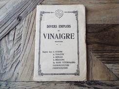 Syndicat Des Fabricants De Vinaigres De France - Divers Emplois Du Vinaigre - DESSAUX Fils Orléans - Bon Etat - Publicités