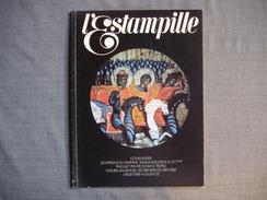 L'ESTAMPILLE  ( L'objet D'Art )  N° 77  - 1976 -  Icones Russes  -  Voitures Anciennes  -  Ebénistes De GRENOBLE  - - Brocantes & Collections