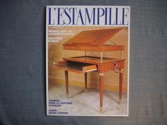 L'ESTAMPILLE  ( L'objet D'Art )  N° 174  - 1984 -  Meubles Louis XVI  -  Orfèvrerie D'ARRAS  -  Etains Franc Comtois - Brocantes & Collections
