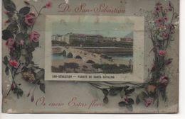 DE SAN - SEBASTIAN  Os Envio  Estas  Flores  -  Carte Fantaisie  - Puente De Santa Catalina   -  Assez Rare - Guipúzcoa (San Sebastián)