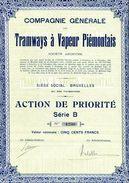 Italie: Compagnie Générale Des TRAMWAYS à VAPEUR PIÉMONTAIS; Action De Priorité Série B - Railway & Tramway