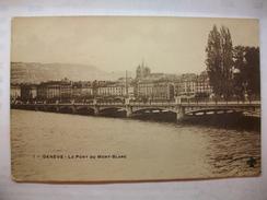 Carte Postale Suisse Genève - Le Pont Du Mont-Blanc ( CPA Oblitérée 1909 Timbre 5 Helvétia  ) - GE Ginevra