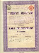 Italie: TRAMWAYS NAPOLITAINS; Part De Dividende - Railway & Tramway