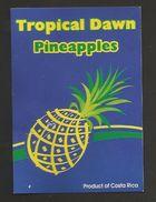 # PINEAPPLE TROPICAL DAWN Fruit Tag Balise Etiqueta Anhanger Ananas Pina Costa Rica - Fruits & Vegetables