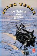 Le Sphinx Des Glaces Par Jules Verne (ISBN 2253045721 EAN 9782253045724) - Aventure