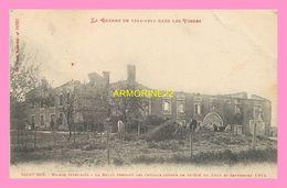 CPA SAINT DIE  Maison Incendiée A La Bolle Pendant Les Combats Autour De St Dié En Aout Et Septembre 1914 - Saint Die
