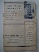 HOW TO SEE SHANGHAI, NANKING, HANGCHOW, SOOCHOW AND THE YANGTZE RIVER (YANGTZEKIANG). CHINA, THOS. COOK & CO. 1942. - Exploration/Travel